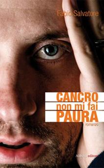 01 Cancro non mi fai paura - Fabio Salvatore
